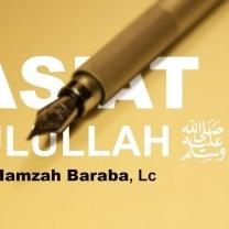 Ceramah Pendek: Wasiat Rasulullah - Fuad Hamzah Baraba, Lc